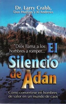 SILENCIO DE ADAN EL (Rústica) [Libro]