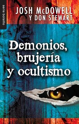 Demonios, Brujeria y Ocultismo (Rústica) [Libro]