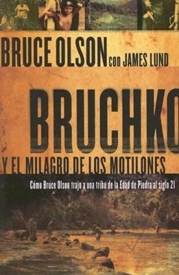 BRUCHKO Y EL MILAGRO MOTILONES [Libro]