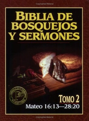 BIBLIA BOSQUEJOS Y SERMONES NT T2 MATEO 2 (Rústica) [Libro]