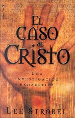 El Caso De Cristo (Rústica) [Libro]