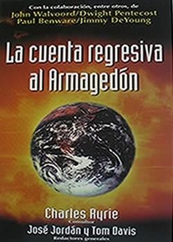 La Cuenta Regresiva Al Armagedón (Tapa rústica suave) [Libro]