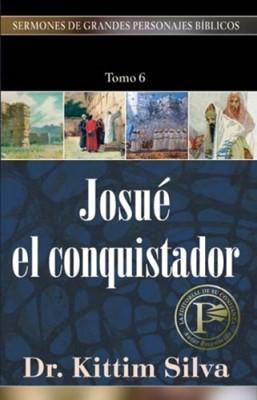 Josué El Conquistador (Rústica) [Libro]