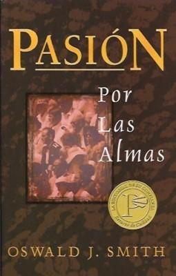 Pasión Por Las Almas (Rústica) [Libro]