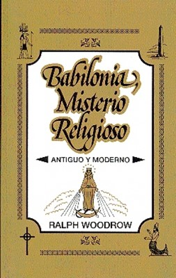 BABILONIA MISTERIO RELIGIOSO [Libro]