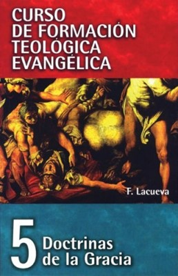 Doctrina de la Gracia- Tomo 5 (Rústica) [Libro]