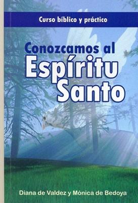 CONOZCAMOS AL ESPIRITU SANTO (Rústica) [Libro]