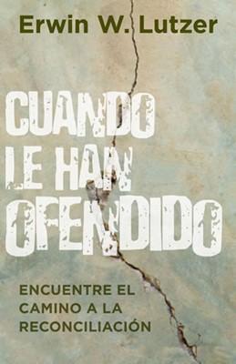 CUANDO LE HAN OFENDIDO [Libro]