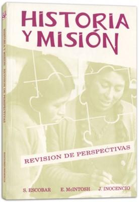 HISTORIA Y MISION (Rústica) [Libro]