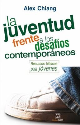 JUVENTUD FRENTE A LOS DESAFIOS CONTEMPORANEOS (Rústica) [Libro]
