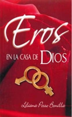 EROS EN LA CASA DE DIOS BOLSILLO (Rústica) [Libro]