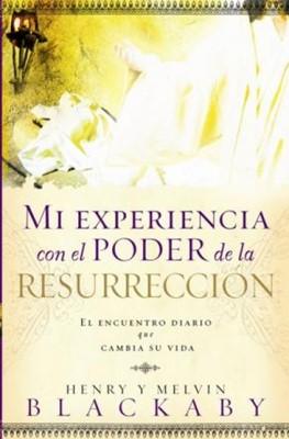 Mi Experiencia con el Poder de la Resurrección
