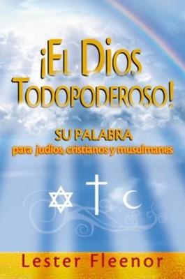 El Dios todo Poderoso (Rústica) [Libro]