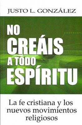 NO CREAIS A TODO ESPIRITU [Libro]