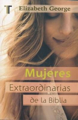 Mujeres Extraordinarias De La Biblia (Bolsillo) (Rústica) [libro de bolsillo]