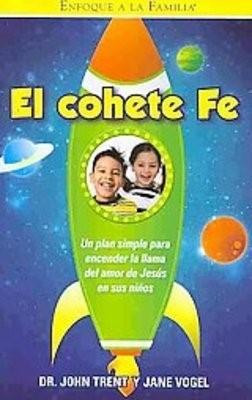 El Cohete Fe (Rustica) [Libro]