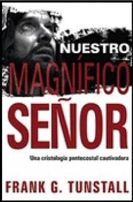 NUESTRO MAGNIFICO SEÑOR [Libro]