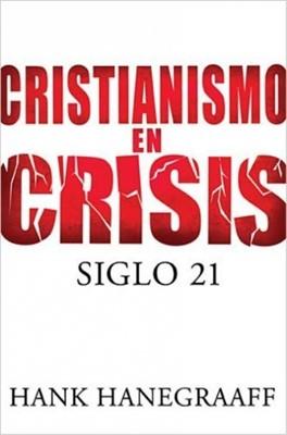 Cristianismo En Crisis (Rústica) [Libro]