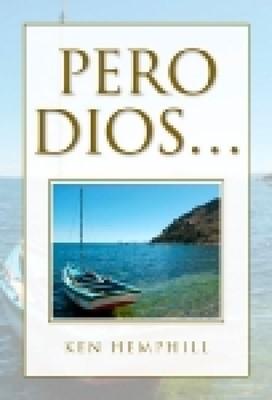 PERO DIOS [Libro]