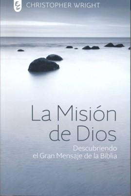 MISION DE DIOS DESCUBRIENDO EL GRAN MENSAJE DE LA BIBLIA [Libro]