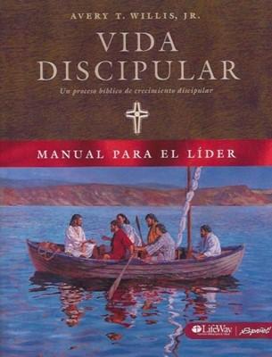 VIDA DISCIPULAR MANUAL LIDER (Rústica) [Libro]