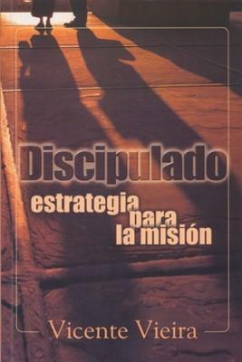 DISCIPULADO  ESTRATEGIA PARA LA MISION [Libro]