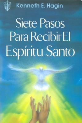 SIETE PASOS PARA RECIBIR EL ESPIRITU SANTO [Libro]