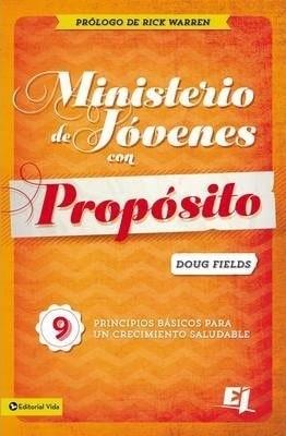 Ministerio de Jóvenes con Propósito (Rústica) [Libro]