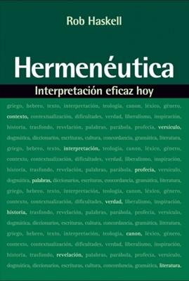 HERMENEUTICA INTERPRETACION EFICAZ HOY