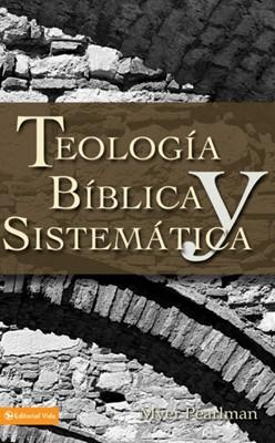 Teología Bíblica y Sistemática (Rústica) [Libro]