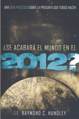 SE ACABARA EL MUNDO EN EL 2012 [Libro]