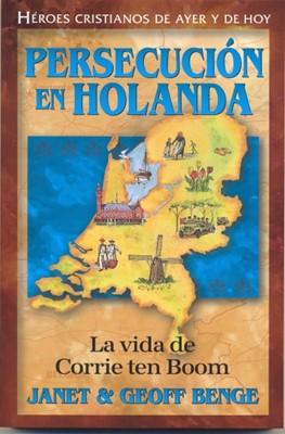 Persecución en Holanda (Rustica) [Libro]