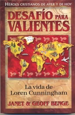 LOREN CUNNINGHAM DESAFIO PARA VALIENTES HEROES CRISTIANOS [Libro]
