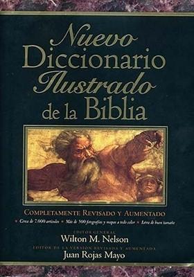 NUEVO DICCIONARIO ILUSTRADO BIBLIA (tapa dura) [Libro]
