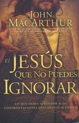 El Jesús Que No Puedes Ignorar [Libro]