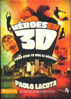 HEROES EN 3D (Rústica) [Libro]