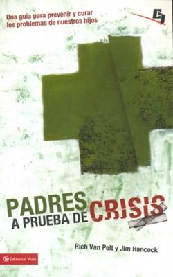 Padres a prueba de crisis [Libro]