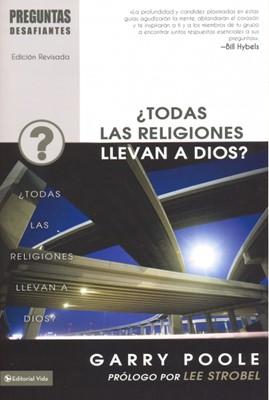 SERIE TODAS LAS RELIGIONES LLEVAN A DIOS [Libro]