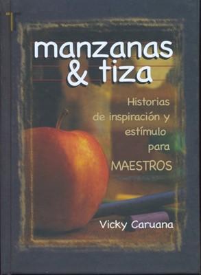 MANZANA Y TIZA [Libro]