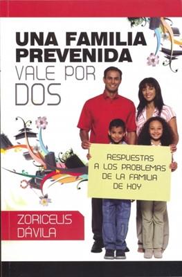 Una Familia Prevenida Vale por Dos (Rústica) [Libro]