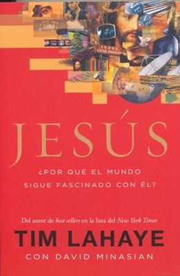 JESUS PORQUE EL MUNDO SIGUE FASCINADO CON EL (Rústica) [Libro]