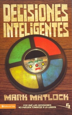 DECISIONES INTELIGENTES [Libro]