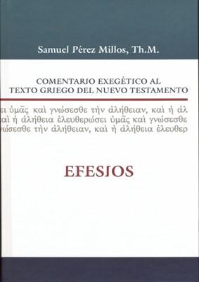 Comentario Exegético al Texto Griego del N.T. Efesios [Libro]