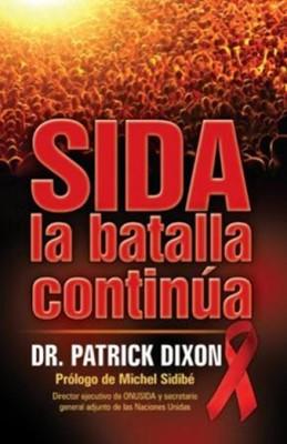 SIDA LA BATALLA CONTINUA [Libro]