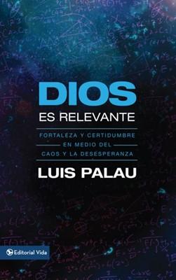DIOS ES RELEVANTE BOLSILLO (Rústica) [Libro]