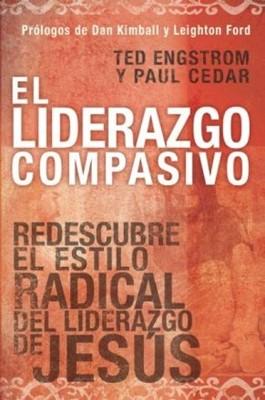 LIDERAZGO COMPASIVO (Rústica) [Libro]