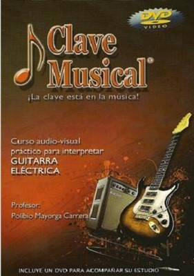 CLAVE MUSICAL GUITARRA ELECTRICA [DVD]