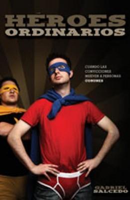 Héroes ordinarios [Libro]