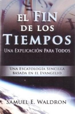 FIN DE LOS TIEMPOS [Libro]