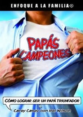 PAPAS CAMPEONES [Libro]